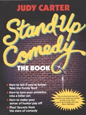 Stand-up Comedy: The Book by Judy Carter