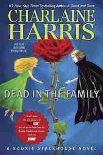 Dead In The Family: A Sookie Stackhouse Novel by Charlaine Harris