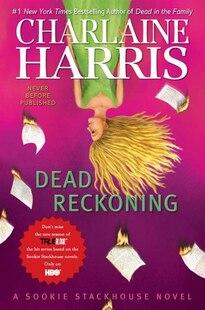 Dead Reckoning: A Sookie Stackhouse Novel