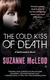 The Cold Kiss Of Death