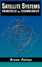 Satellite Systems: Principles And Technologies