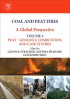 Coal And Peat Fires: A Global Perspective: Volume 4: Peat Geology, Combustion, And Case Studies
