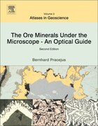 The Ore Minerals Under The Microscope: An Optical Guide