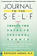Journal To The Self: Twenty-Two Paths to Personal Growth - Open the Door to Self-Understanding by…