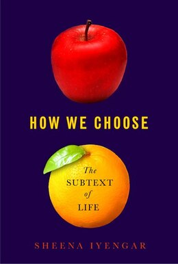 Book The Art Of Choosing by Sheena Iyengar