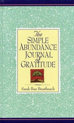 Book Simple Abundance Journal Of Gratitude by Sarah Ban Breathnach