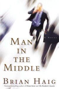Man in the Middle: A Novel