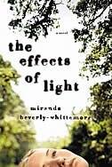 The Effects Of Light: A Novel