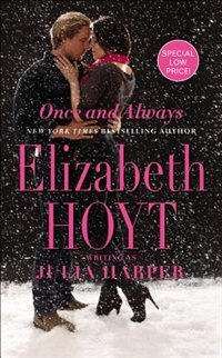 Book Once And Always by Elizabeth Hoyt Writing As Julia Harper