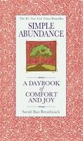 Simple Abundance: A Daybook Of Comfort Of Joy
