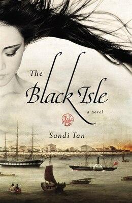 Book The Black Isle by Sandi Tan