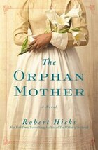 The Orphan Mother: A Novel