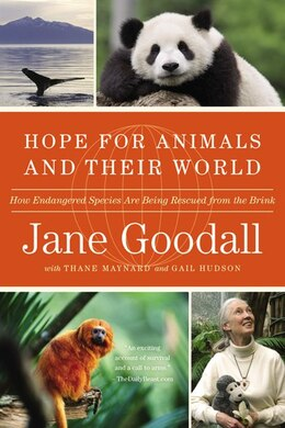 Book Hope For Animals And Their World: How Endangered Species Are Being Rescued From The Brink by Jane Goodall