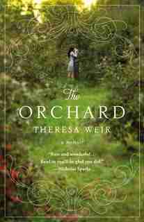 The Orchard: A Memoir by Theresa Weir