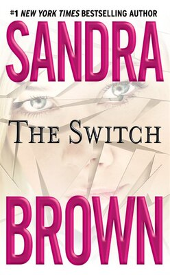 Book The Switch by Sandra Brown