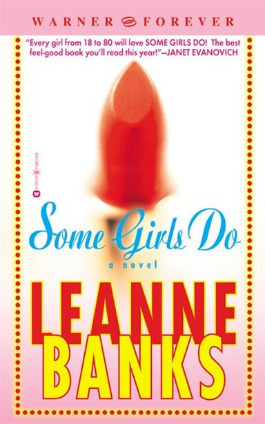 Some Girls Do by Leanne Banks