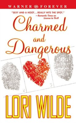 Book Charmed and Dangerous by Lori Wilde