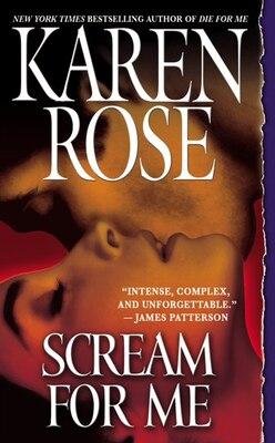 Book Scream for Me by Karen Rose