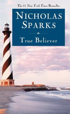 Book True Believer by Nicholas Sparks