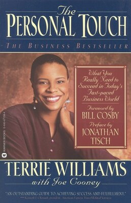Book The Personal Touch: What You Really Need To Succeed In Today's Fast Paced Business World by Terrie Williams