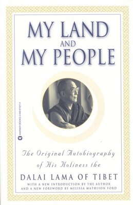 Book My Land And My People: The Original Autobiography of His Holiness the Dalai Lama of Tibet by Dalai Lama, The