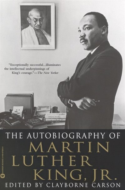 The Autobiography Of Martin Luther King, Jr. by Clayborne Carson