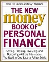 The New Money Book Of Personal Finance: Saving, Planning, Investing, and Borrowing -- All the…