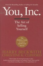 You, Inc.: The Art of Selling Yourself