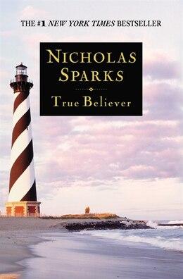 Book True Believer by Nicholas Sparks