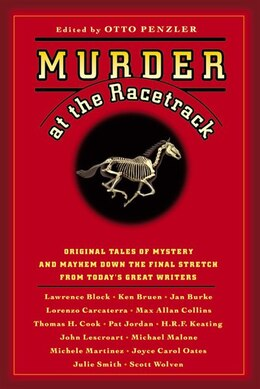 Book Murder At The Racetrack: Original Tales Of Mystery And Mayhem Down The Final Stretch From Today's… by Otto Penzler