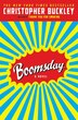 Boomsday: A Novel by Christopher Buckley
