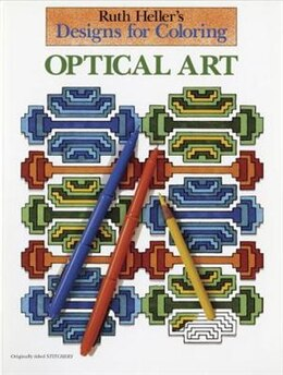 Book Designs For Coloring: Optical Art by Ruth Heller