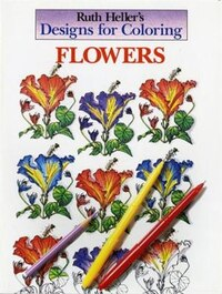 Designs For Coloring: Flowers