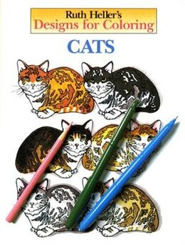 Book Designs For Coloring: Cats by Ruth Heller