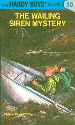 Book Hardy Boys 30: The Wailing Siren Mystery by Franklin W. Dixon