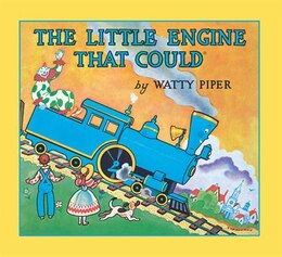 Book The Little Engine That Could: 60th Anniversary Edition by Watty Piper