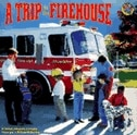 Book A Trip To The Firehouse by Wendy Cheyette Lewison