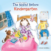 The Night Before Kindergarten
