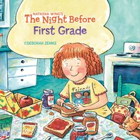 The Night Before First Grade: