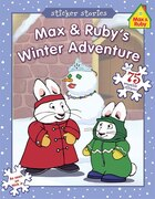 Max & Ruby's Winter Adventure