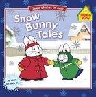 Snow Bunny Tales