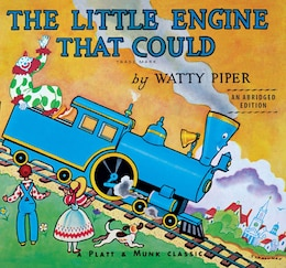 Book The Little Engine That Could: An Abridged Edition by Watty Piper