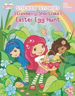 Strawberry Shortcake's Easter Egg Hunt