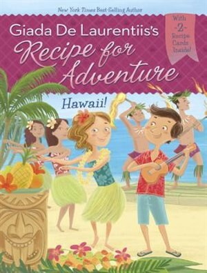 Hawaii! #6 by Giada De Laurentiis