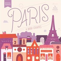 Paris: A Book Of Shapes