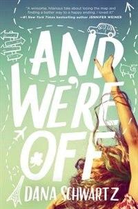 Book And We're Off by Dana Schwartz