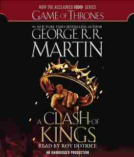 A Clash Of Kings (hbo Tie-in Edition): A Song Of Ice And Fire: Book Two by George R. R. Martin