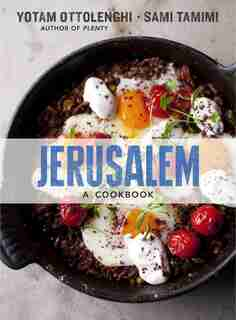 Jerusalem: A Cookbook by Yotam Ottolenghi