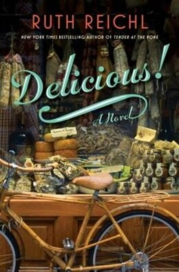 Book Delicious! by Ruth Reichl