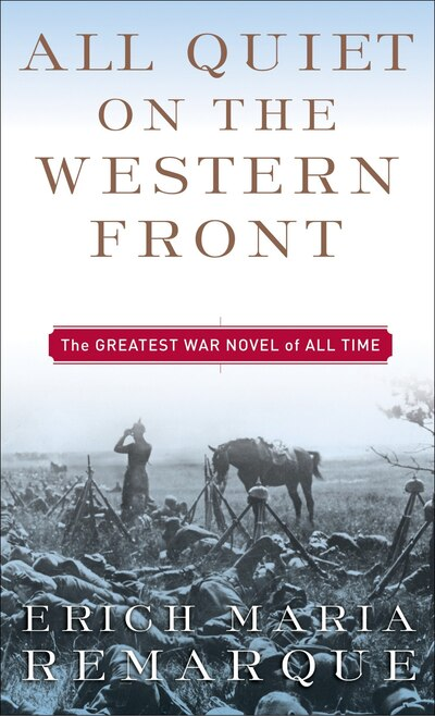 a report on all quiet on the western front novel by erich maria Why do they not report or revolt erich maria remarque, all quiet on the help with the novel all quiet on the western front by erich maria.